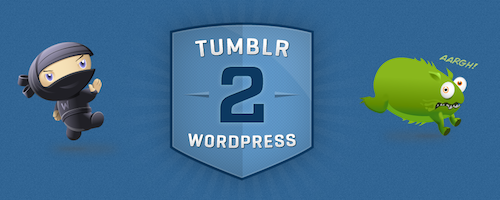 Migrer de Tumblr vers WordPress